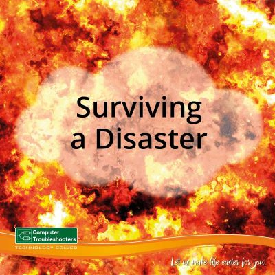 computer-troubleshooters-adelaide-surviving-a-disaster